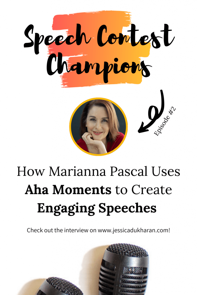 How Marianna Pascal Uses Aha Moments to Create Engaging Speeches