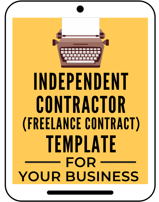 Independent Contractor (Freelance Contract) Template for Your Business