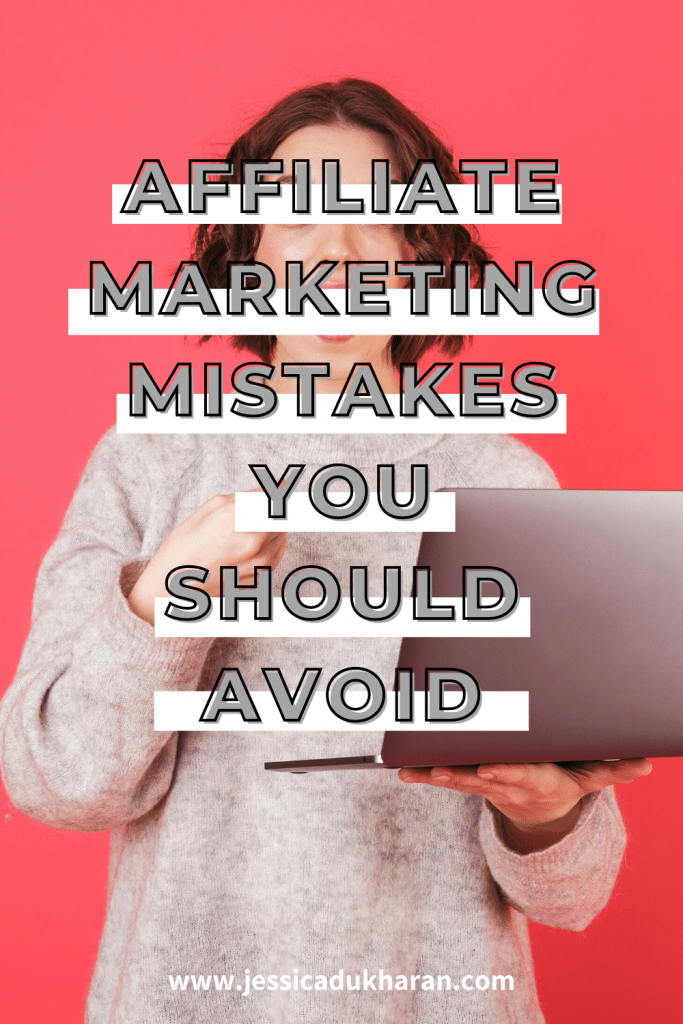 Affiliate Marketing Mistakes You Should Avoid