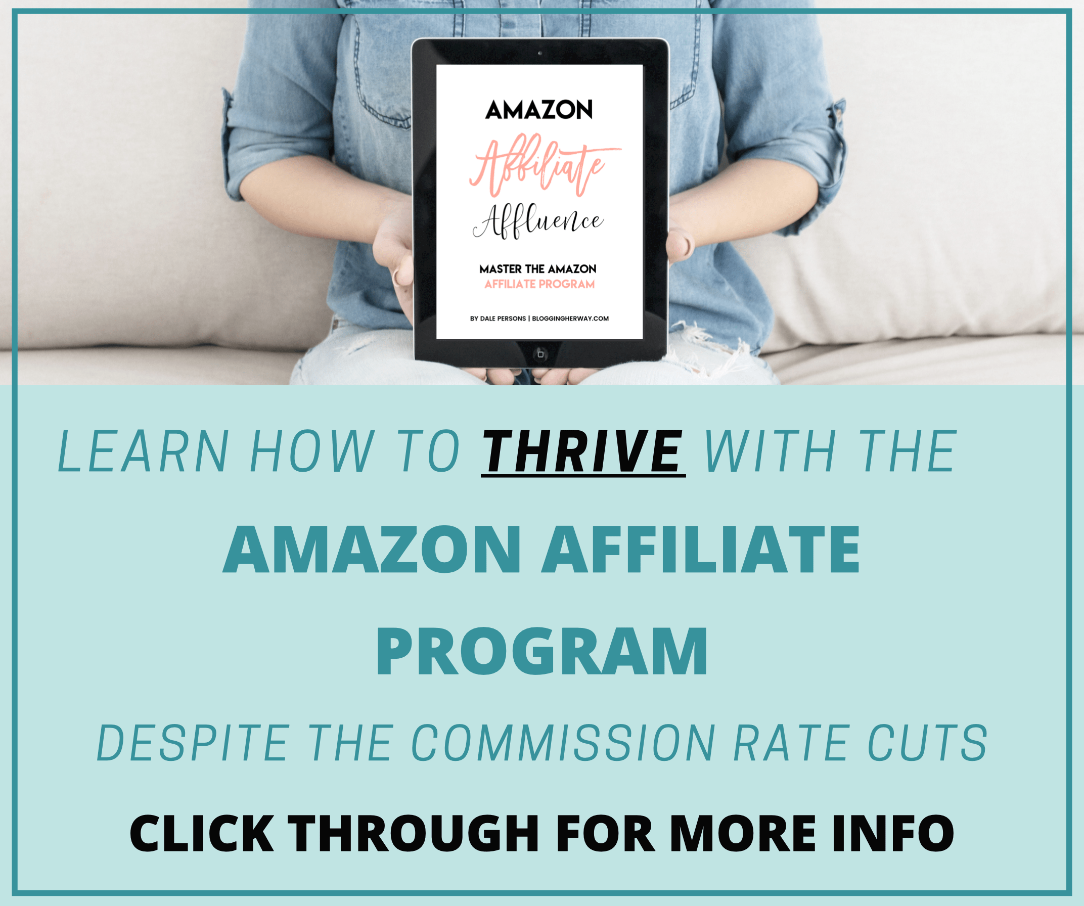 Learn how to thrive with the Amazon Affiliate Program despite the commission rate cuts