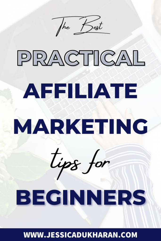 The Best Practical Affiliate Marketing Tips for Beginners